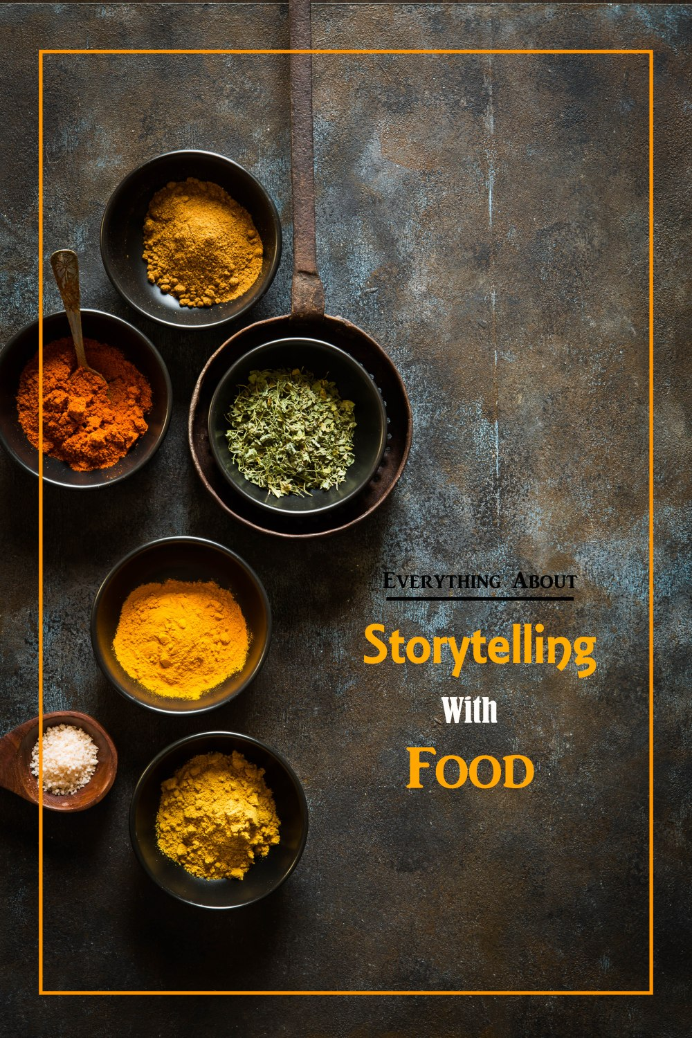 Storytelling with Food